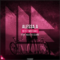 ALESSA.A - Best Mistake feat. Juliette Claire (Original Mix)