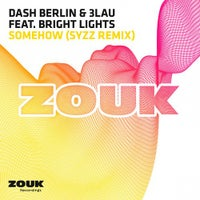 Dash Berlin & 3LAU - Somehow feat. Bright Lights (Syzz Remix)