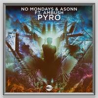 Asonn & No Mondays - Pyro feat. Ambush (Extended Version)