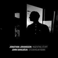 Jonathan Johansson - Stockholm (John Dahlback Remix) (Original Mix)