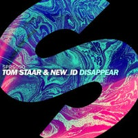 Tom Staar & NEW_ID - Disappear (Original Mix)