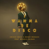 Benny Benassi & Chicco Secci - I Wanna Be Disco feat. Bonnie Calean (Extended Edit)