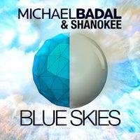Michael Badal - Blue Skies (Original Mix)