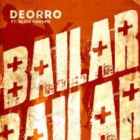Deorro - Bailar feat. Elvis Crespo (Original Mix)