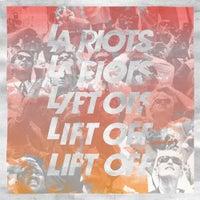 LA Riots - Lift Off (Original Mix)