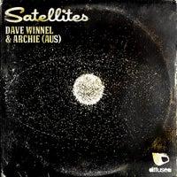 Dave Winnel & Archie (AUS) - Satellites (Extended Mix)