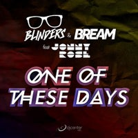 Bream & Blinders - One of These Days feat. Jonny Rose (Extended Mix)