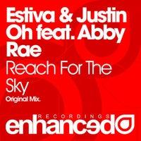 Estiva, Justin Oh & Abby Rae - Reach For The Sky (Original Mix)