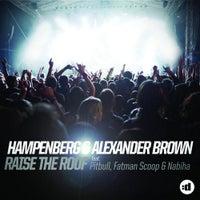 Hampenberg & Alexander Brown - Raise The Roof (Extended Instrumental)