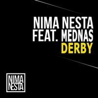 Nima Nesta Feat. Mednas - Derby (Original Mix)