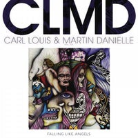 Carl Louis, Martin Danielle & CLMD - Falling Like Angels (Original Mix)