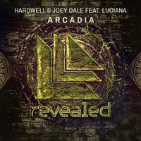Hardwell & Joey Dale - Arcadia feat. Luciana (Original Mix)