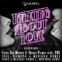 Denis The Menace & Alexey Romeo - Talking About Love Feat. FML (Original Mix)