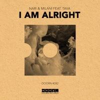 Nari & Milani - I Am Alright feat. Tava (Extended Mix)