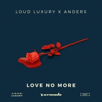 Anders & Loud Luxury - Love No More (Extended Mix)