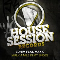 Edhim - Walk A Mile In My Shoes feat. Max C (Alex Gray Remix)