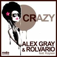 Alex Gray & Rolvario feat. Kaysee - Crazy (Ibiza Sunset Mix)