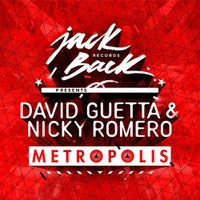 David Guetta & Nicky Romero - Metropolis (Original Mix)