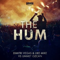 Ummet Ozcan, Dimitri Vegas & Like Mike - The Hum (Original Mix)