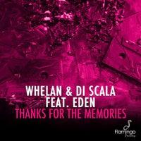 Whelan & Di Scala - Thanks For The Memories feat. Eden (Original Mix)