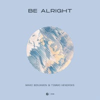Marc Benjamin & Timmo Hendriks - Be Alright (Extended Mix)