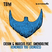 Marcus & Cr3on - Remember You feat. Gwendolyne (Clement Bcx Remix)