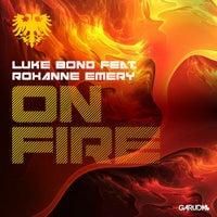 Luke Bond - On Fire feat. Roxanne Emery (Original Mix)