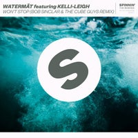 Watermat - Won't Stop feat. Kelli-Leigh (Bob Sinclar & The Cube Guys Extended Remix)