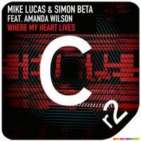 Simon Beta & Mike Lucas - Where My Heart Lives feat. Amanda Wilson (Original Mix)