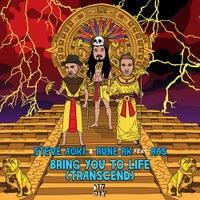 Rune RK & Steve Aoki - Bring You to Life (Transcend) [feat. RAS] (Original Mix)
