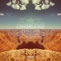 Tass, 6 Fingers & Mitch Thompson - It's Not Over (Club Mix)