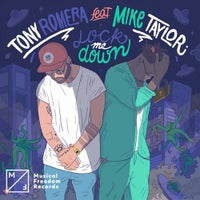 Tony Romera - Lock me Down feat. Mike Taylor (Extended Mix)