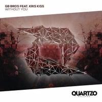 GB BROS - Without You (feat. Kris Kiss) (Original Mix)
