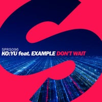 KO:YU - Don't Wait feat. Example (Extended Mix)