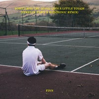 Finn - Sometimes The Going Gets A Little Tough (Ferreck Dawn & Robosonic Extended Remix)