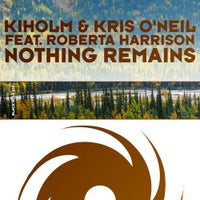 Kris O'Neil & Kiholm - Nothing Remains feat. Roberta Harrison (Original Mix)