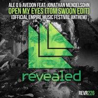 Avedon & Ale Q - Open My Eyes feat. Jonathan Mendelsohn (Tom Swoon Extended Edit)
