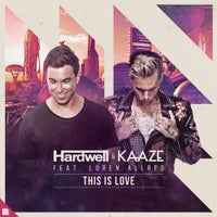 Hardwell & KAAZE - This Is Love feat. Loren Allred (Extended Mix)