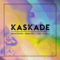 Kaskade - Whatever (feat. KOLAJ) (NEUS Remix)