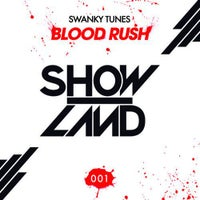 Swanky Tunes - Blood Rush (Original Mix)