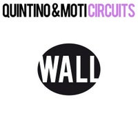 Quintino & MOTI - Circuits (Original Mix)