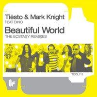 Mark Knight, Tiesto & Dino - Beautiful World (Laidback Luke Remix)