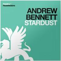 Andrew Bennett - Stardust (Original Mix)
